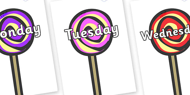 Days of the Week on Lollipops to Support Teaching on The Very Hungry Caterpillar - Days of the Week, Weeks poster, week, display, poster, frieze, Days, Day, Monday, Tuesday, Wednesday, Thursday, Friday, Saturday, Sunday