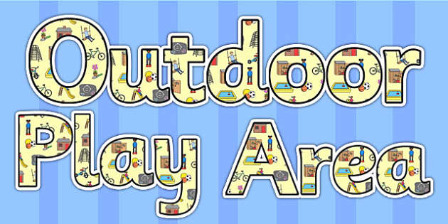 Outdoor Play Area Display Lettering - outdoor, play, play area