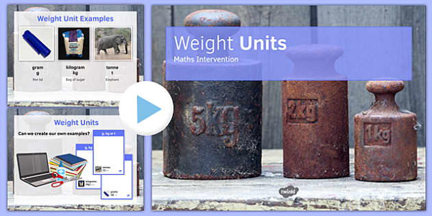 Maths Intervention Weight Unit PowerPoint - SEN, special needs, intervention, maths, measure, weight
