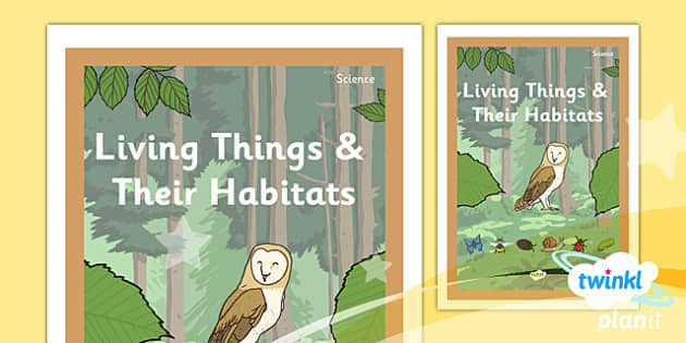 PlanIt - Science Year 2 - Living Things and Their Habitats Unit Book Cover - planit, science, year 2, book cover, living things and their habitats
