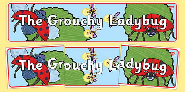 The Grouchy Ladybug Display Banner - usa, america, the grouchy ladybug, display banner