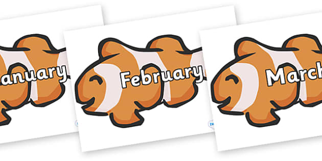 Months of the Year on Clown Fish - Months of the Year, Months poster, Months display, display, poster, frieze, Months, month, January, February, March, April, May, June, July, August, September