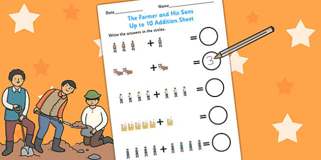 The Farmer and His Sons Up to 10 Addition Sheet - aesops fables