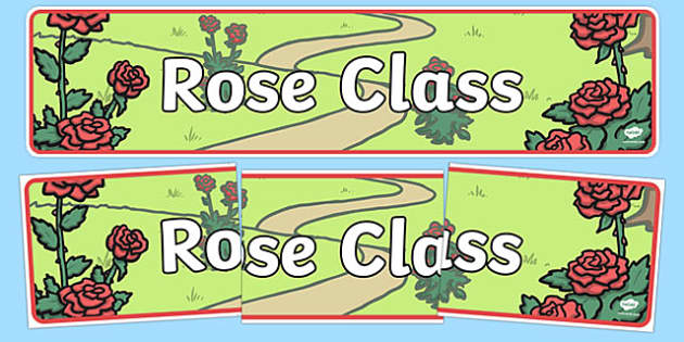 Rose Themed Classroom Display Banner - Themed banner, banner, display banner, Classroom labels, Area labels, Poster, Display, Areas