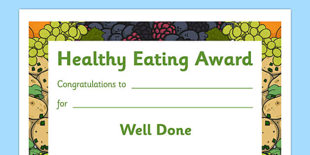 Healthy Eating Award Certificates - healthy, healty eating, certificate, award, fruit, vegetable, healthy snack, snack time, snack, food