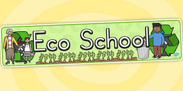 Eco School Display Banner - posters, displays, banners, eco