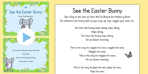 See the Easter Bunny Song Sheet and PowerPoint - easter, song