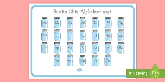 Rustic Chic Alphabet Mat - Classroom Display Packs, alphabet, letter recognition, handwriting