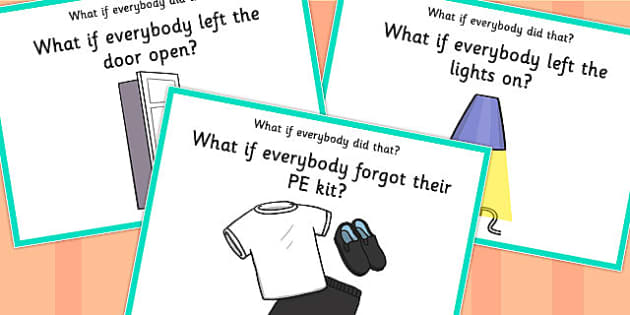 'What if Everyone Did That?' Cards (Set 5) - what if, everyone, did, cards