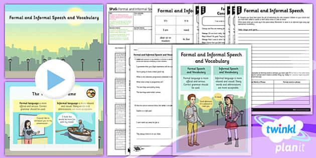 PlanIt Y6 SPaG Lesson Pack: Formal and Informal Speech and Vocabulary - planit, spag, formal, informal