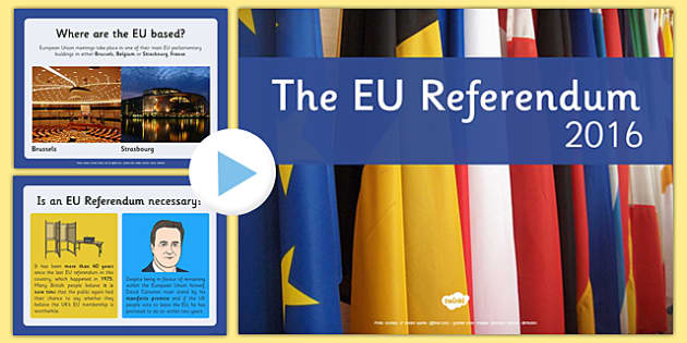 EU Referendum PowerPoint Presentation - EU, referendum , vote, ballot, Thursday 23rd June 2016, European Union, pros, cons