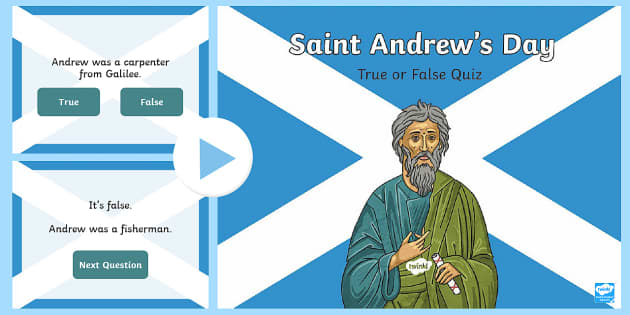 Saint Andrew's Day - True or False PowerPoint-Scottish