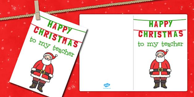 Happy Christmas to My Teacher Christmas Card - christmas, card