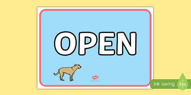 Pet Shop Open Sign - Pet shop, pets, pet, role play, pets role play, open, closed, Opening Times, open, cat, dog, rabbit, mouse, guinea pig, rat, hamster, gerbil, horse, puppy, kitten, snake, chinchilla, snail, lizard, budgie