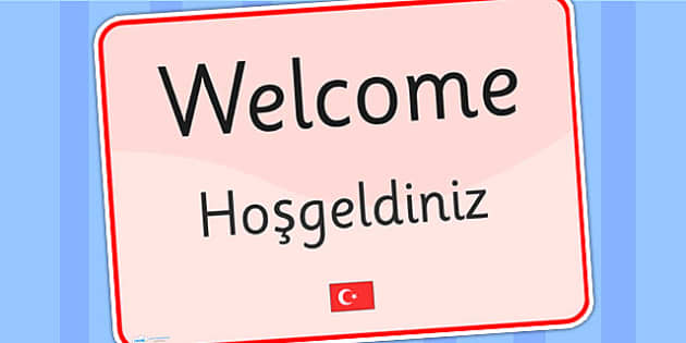 Welcome Sign EAL Turkish Version - welcome sign, EAL, EAL signs