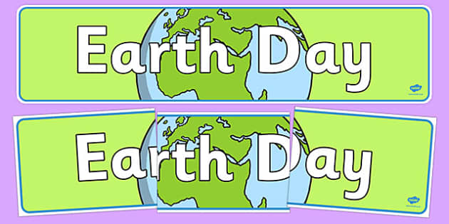 Earth Day Display Banner - earth day, display banner, display, banner, earth, world