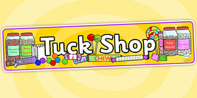 Tuck Shop Display Banner - tuck shop, display banner, tuck shop banner, tuck shop display banner, shop display banner, tuck shops banner