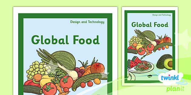 PlanIt - DT UKS2 - Global Food Unit Book Cover - planit, book cover, uks2, dt, design and technology, global food