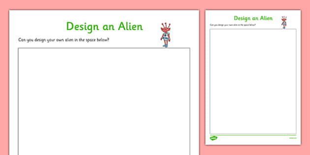 Design an Alien Activity Sheet to Support Teaching on Aliens Love Underpants - design and alien, activity, design, alien, worksheet