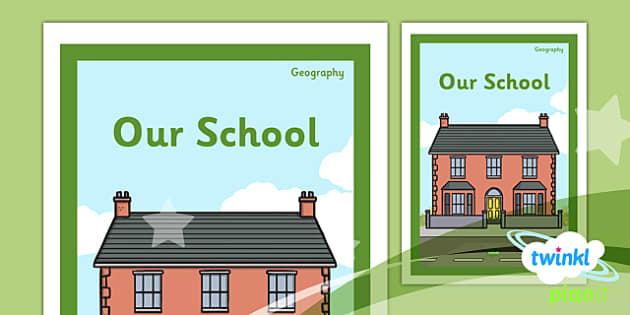 PlanIt - Geography Year 1 - Our School Unit Book Cover - planit, book cover, year 1, geography, our school