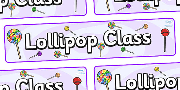 Lollipops Themed Classroom Display Banner - Themed banner, banner, display banner, Classroom labels, Area labels, Poster, Display, Areas