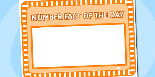 Number Fact of the Day Sheet - number, fact, day, sheet, number fact