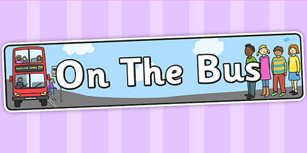 On the Bus Role Play Banner - transport, roleplay, props, bus