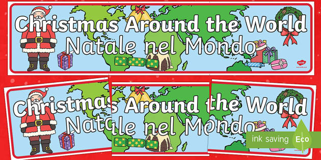 Christmas Around the World Banner English/Italian - Christmas Around the World Display Banner - Christmas, xmas, Happy Christmas, tree, advent, nativity