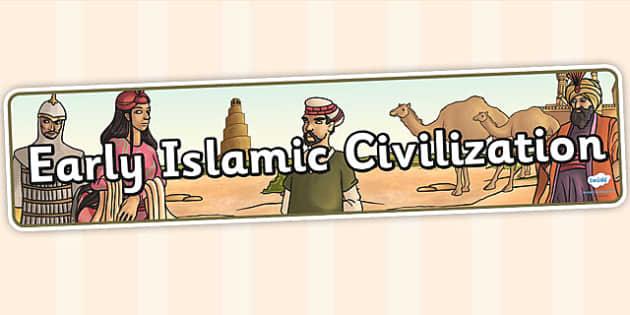 Early Islamic Civilization Display Banner - islam, islamic