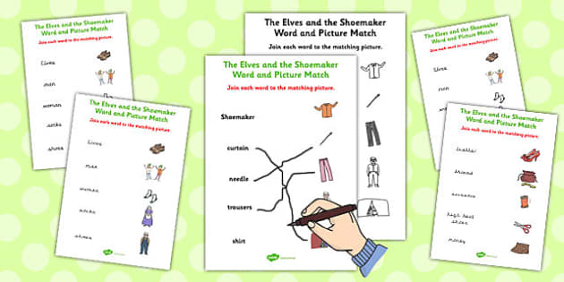 The Elves and the Shoemaker Word and Picture Match - match, word