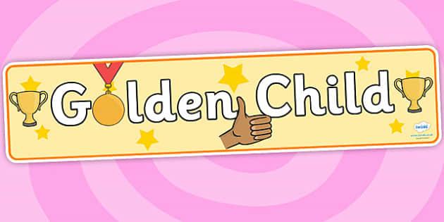 Golden Child Banner - golden child display banner, golden child, good child, well behaved child, golden child display, golden child display header, reward