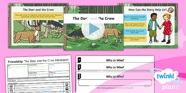 PlanIt - RE Year 1 - Friendship Lesson 4: The Deer and the Crow Lesson Pack - RE - Friendship