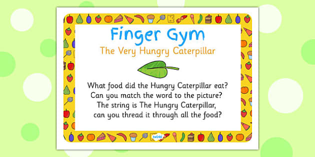 Finger Gym Prompt Card to Support Teaching on The Very Hungry Caterpillar - caterpillar