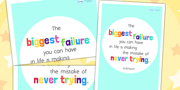 The Biggest Failure You Can Have Is Motivational Poster - posters