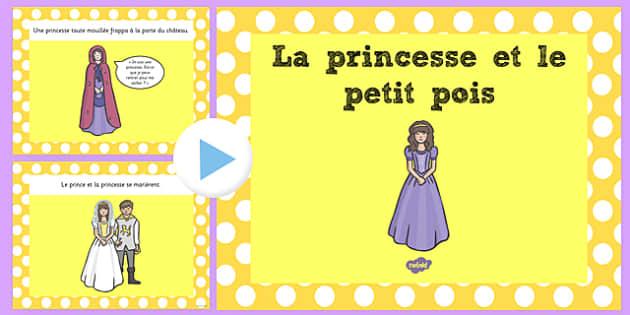 La princesse et le petit pois Story PowerPoint French - french, princess and the pea, story, powerpoint