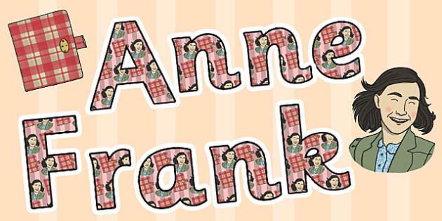 Anne Frank Display Lettering - display, lettering, anne frank