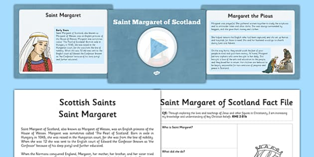 Saint Margaret Resource Pack - CfE, Religious and Moral Education, Second Level, Christianity, Saints, Scotland