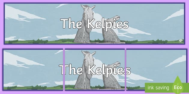 CfE The Kelpies Display Banner - Scottish Landmarks, The Kelpies, sculptures, Falkirk, Helix Park, CfE, geography, tourist, tourism,
