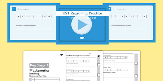 KS1 Reasoning Practice Number and Place value - reasoning, problem solving, fluency, assessment