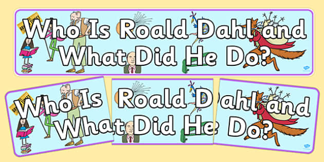 Who is Roald Dahl? Display Banner - roald dahl, display banner, display