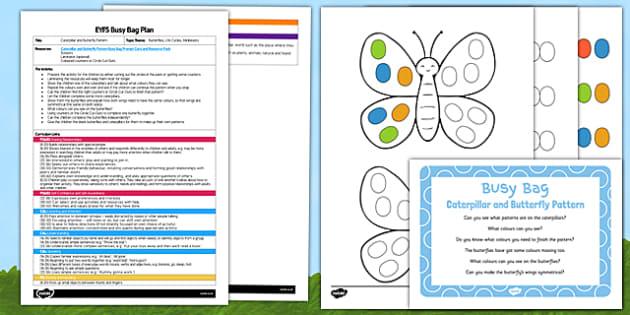EYFS Caterpillar and Butterfly Pattern Busy Bag Plan and Resource Pack - egg, caterpillar, chrysalis, butterfly, EYFS