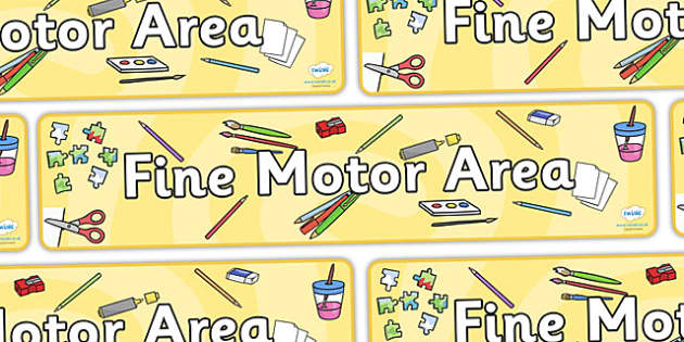Fine Motor Area Banner - fine motor, display, banner, poster, sign, fine motor skills, exact, good writing
