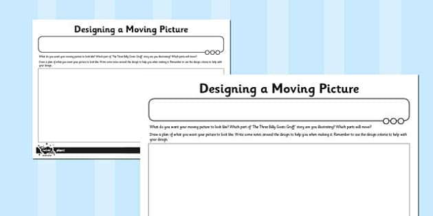 Activity Sheet Designing a Moving Picture - activity sheet, moving picture, worksheet