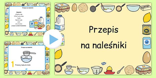 Prezentacja PowerPoint Przepis na naleśniki po polsku - gotowanie