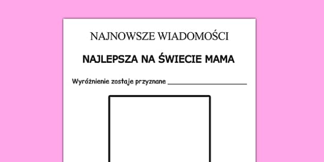 Arkusz Moja mama jest po polsku - mama, Dzień Matki, maj