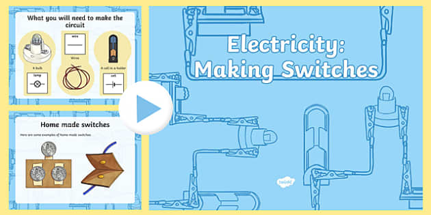 Year 4 Electricity Making Switches Teaching PowerPoint - science