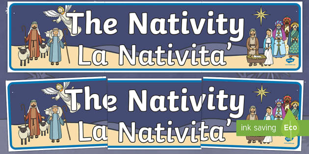 Nativity Display Banner Italian Translation English/Italian - Nativity Display Banner - Christmas, xmas, Happy Christmas, banner, display, sign, poster, tree, adv