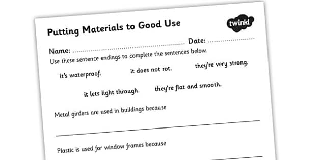 Putting Materials to Good Use Worksheet - materials, materials worksheet, how we use materials, material properties, properties of materials, materials investigation