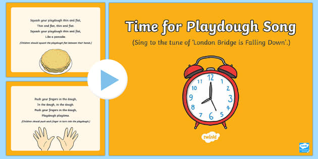 Time for Playdough Play Song PowerPoint - Playdough Play, dough disco, finger gym, fine motor skills, physical development.