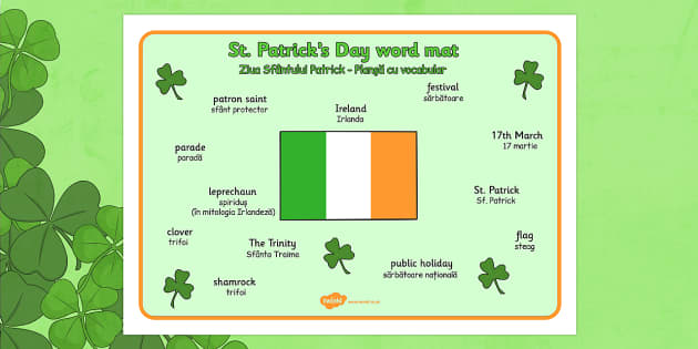 St Patrick's Day Word Mat Romanian Translation - romanian, St Patricks Day, word mat, writing aid, Ireland, Irish, St Patrick, patron saint, leprechaun, 17 march